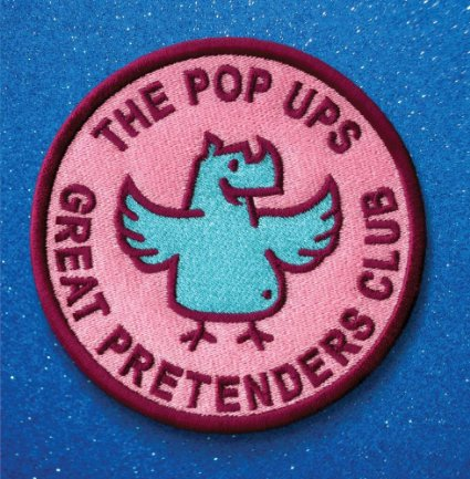 The Pop Ups - Great Pretenders Club album cover