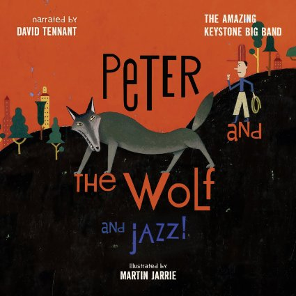 The Amazing Keystone Big Band - Peter and the Wolf and Jazz! album cover