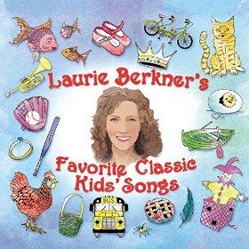 Laurie Berkner - Favorite Classic Kids' Songs album cover