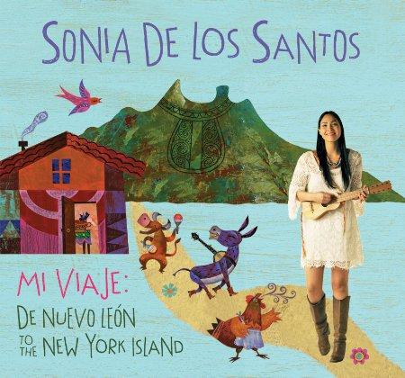 Sonia De Los Santos - Mi Viaje: De Nuevo Leon to the New York Island album cover