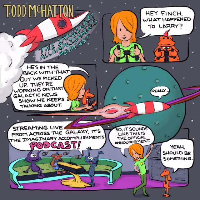Todd McHatton Imaginary Accomplishments Podcast.JPG