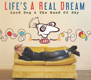 Life's a Real Dream cover