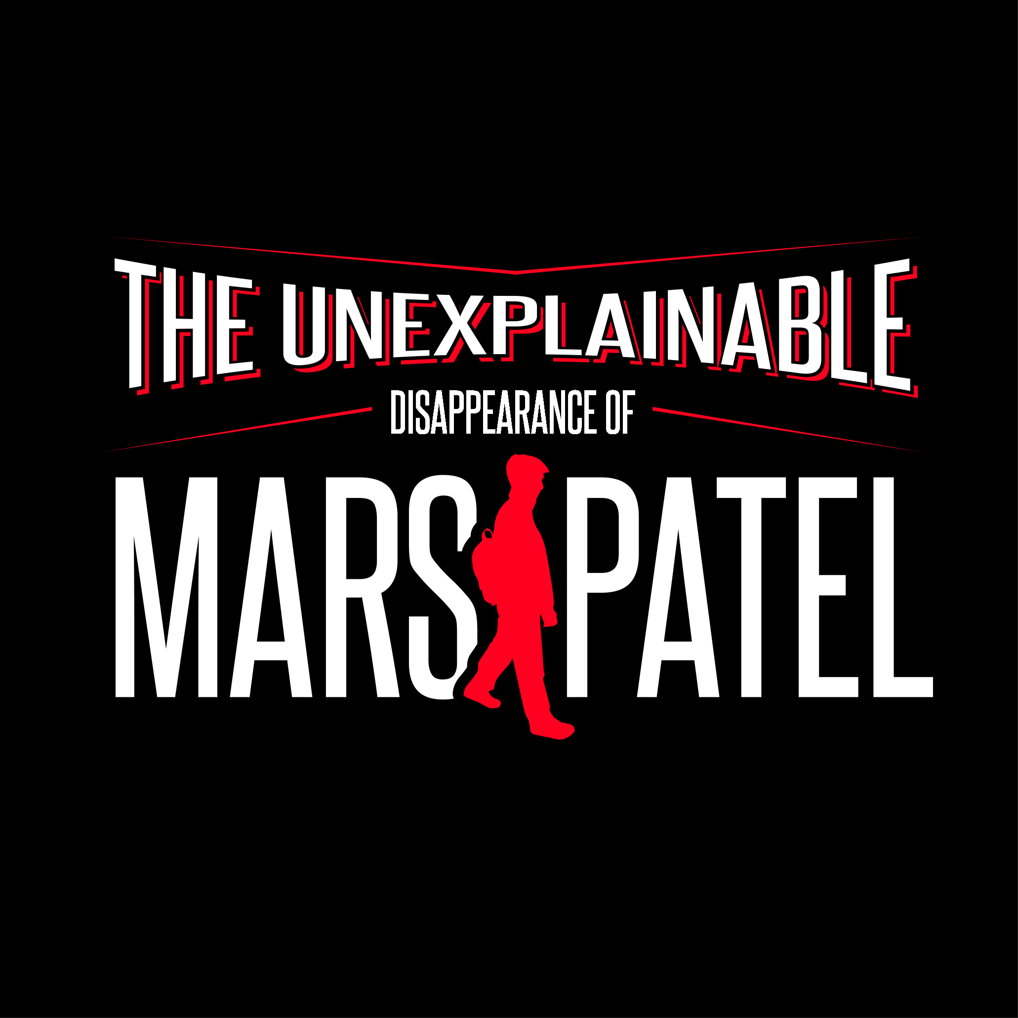 The Unexplainable Disappearance of Mars Patel logo