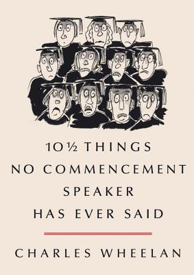 10 1/2 Things No Commencement Speaker... cover