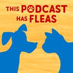 This Podcast Has Fleas logo