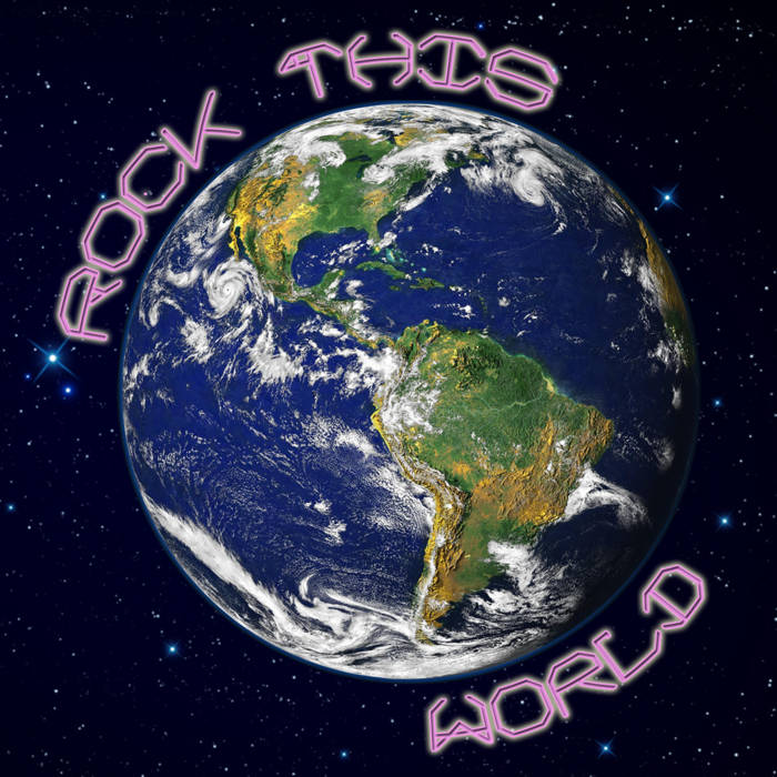 """Rock This World"" cover"