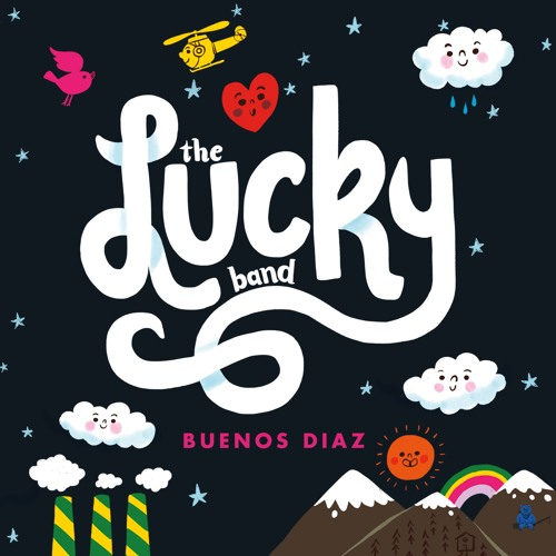 The Lucky Band - Buenos Diaz album cover