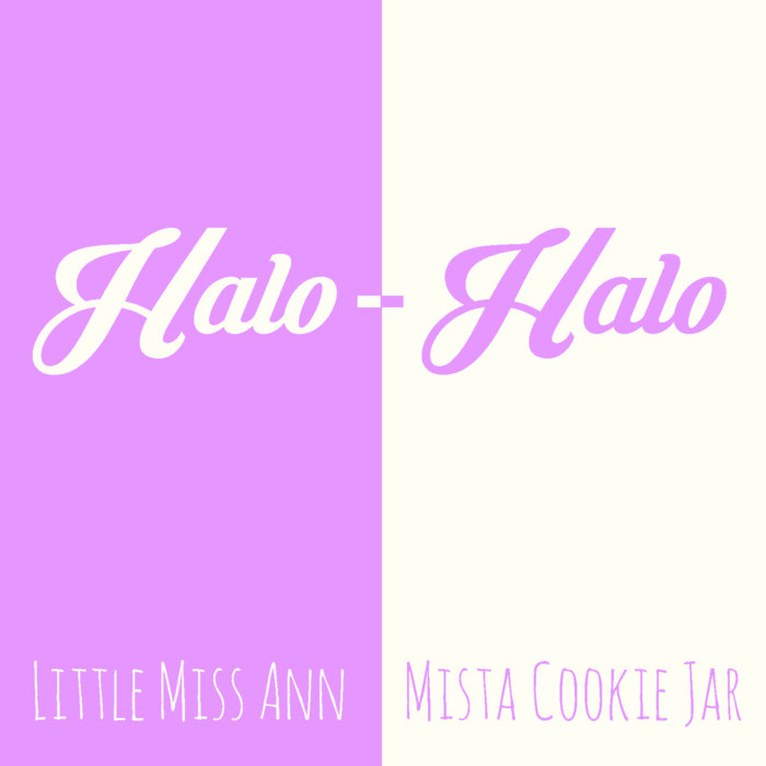 "Cover to ""Halo-Halo"" single by Mista Cookie Jar and Little Miss Ann"