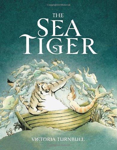 The Sea Tiger  By Victoria Turnbull   (Templar)