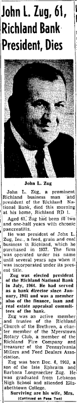 When her brother John L. Zug died, it was page one news in the Lebanon Daily News, May 14, 1965