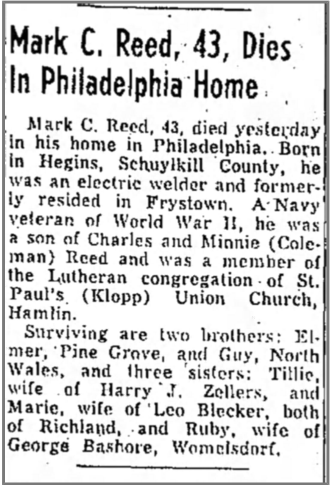 This death notice from the Lebanon Daily News of April 2, 1952, incorrectly states that Mark Reed died in his home, when he actually died on the streets on Philadelphia