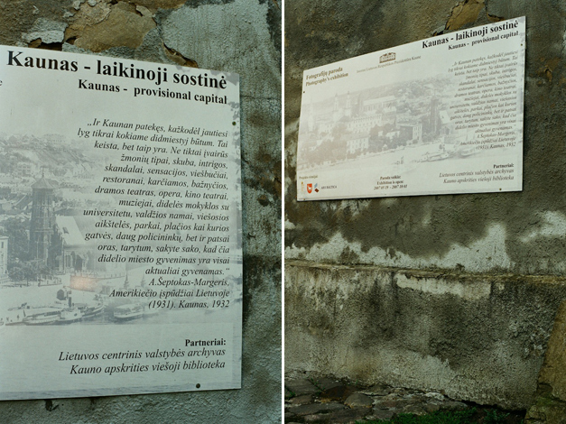 The history on the historic wall (short text about town history in the courtyard of the Presidency, Kaunas was capital of Lithuania before WWII ).