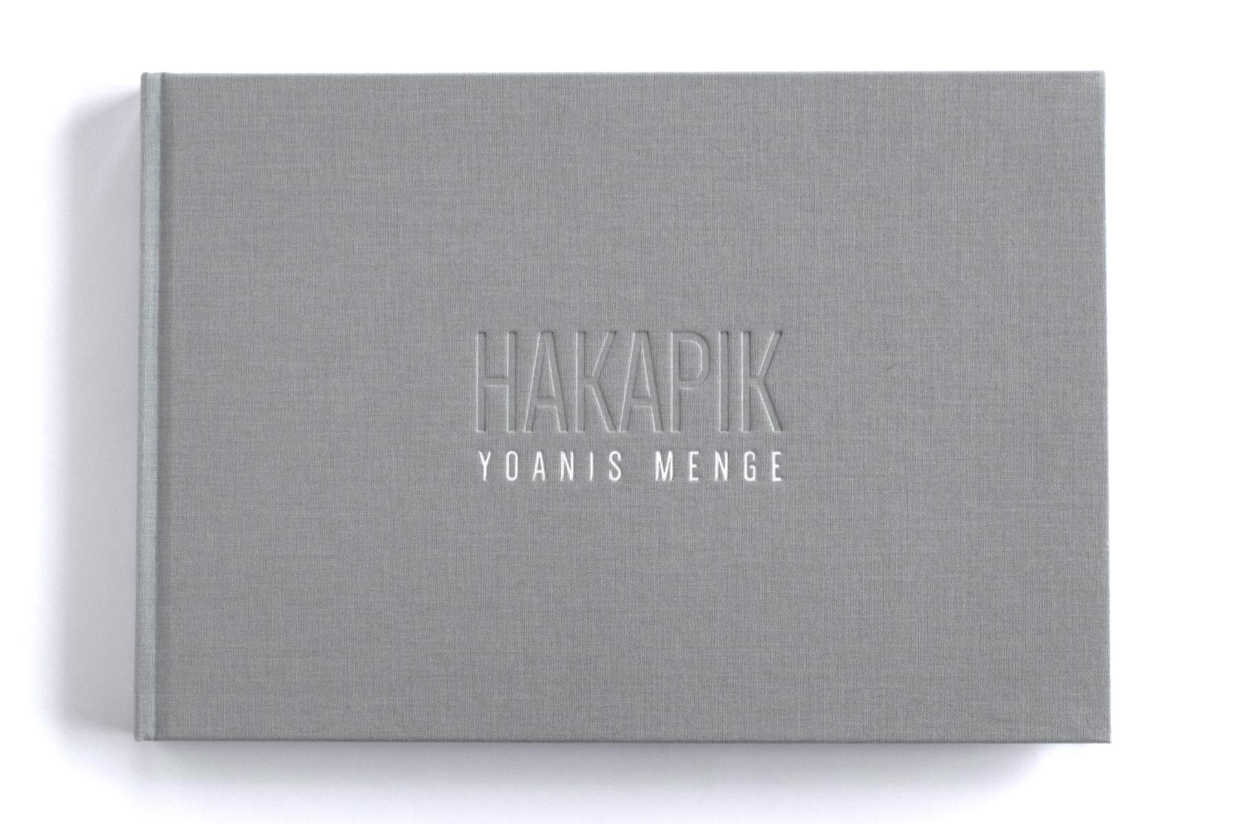 « HAKAPIK», Yoanis Menge, éditions la Morue verte, 168 pages, 2016
