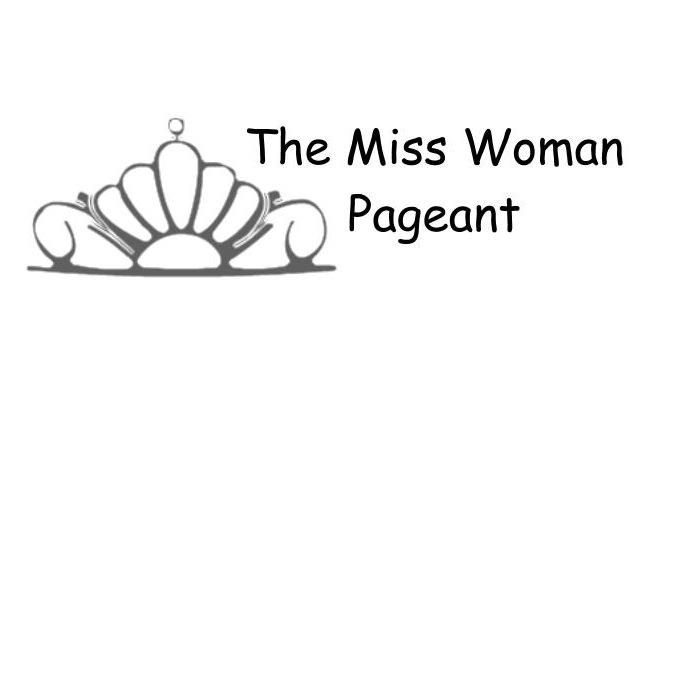The Miss Woman Pageant   by Hannah Mary Fazio   This is the Miss Woman Pageant 2013.  Three contestants will enter, but only one can win.  You decide who it will be.