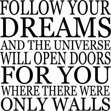 follow your dreams.jpg