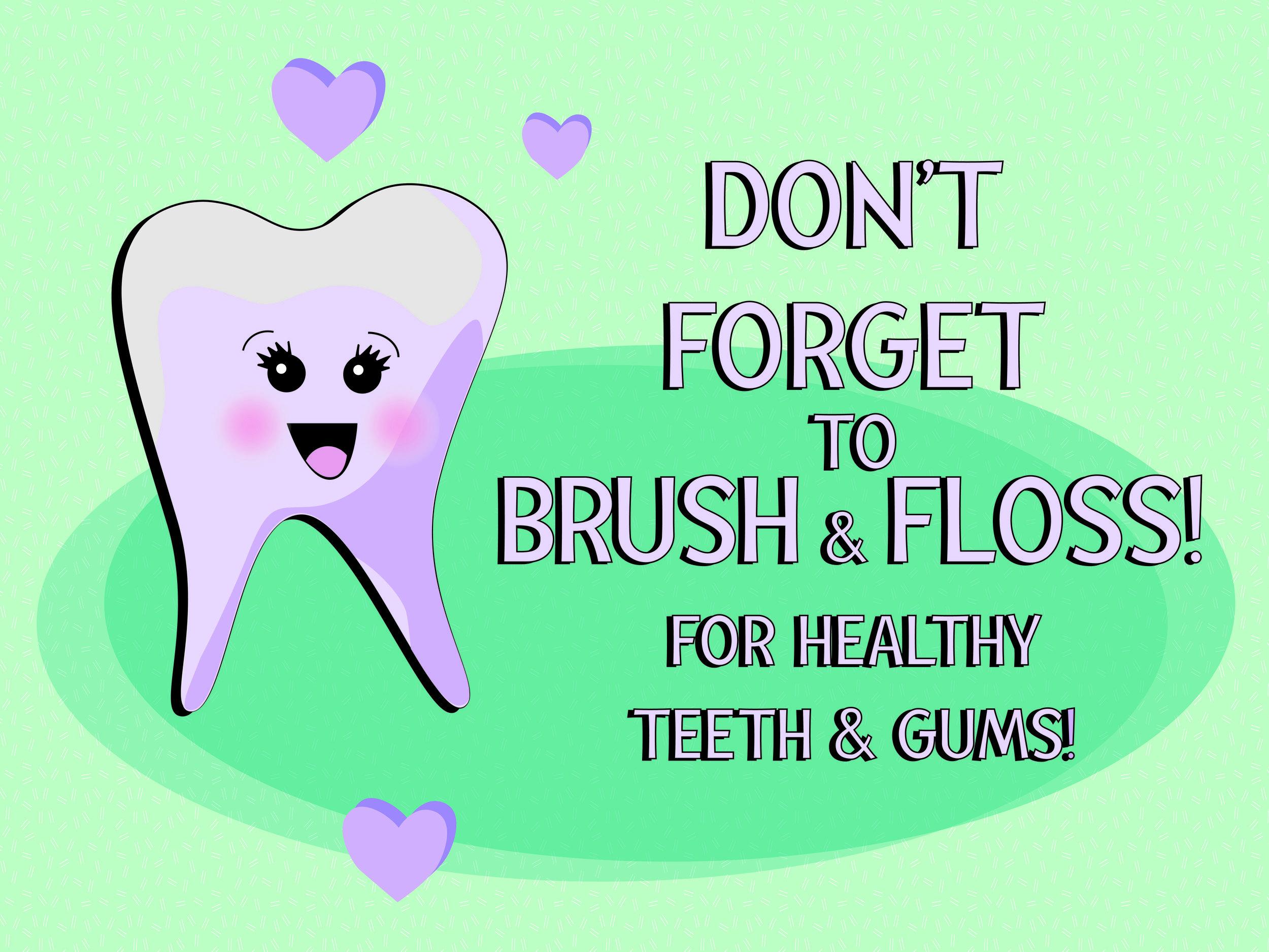 Dental_Posters_24x18_Dontforget.jpg