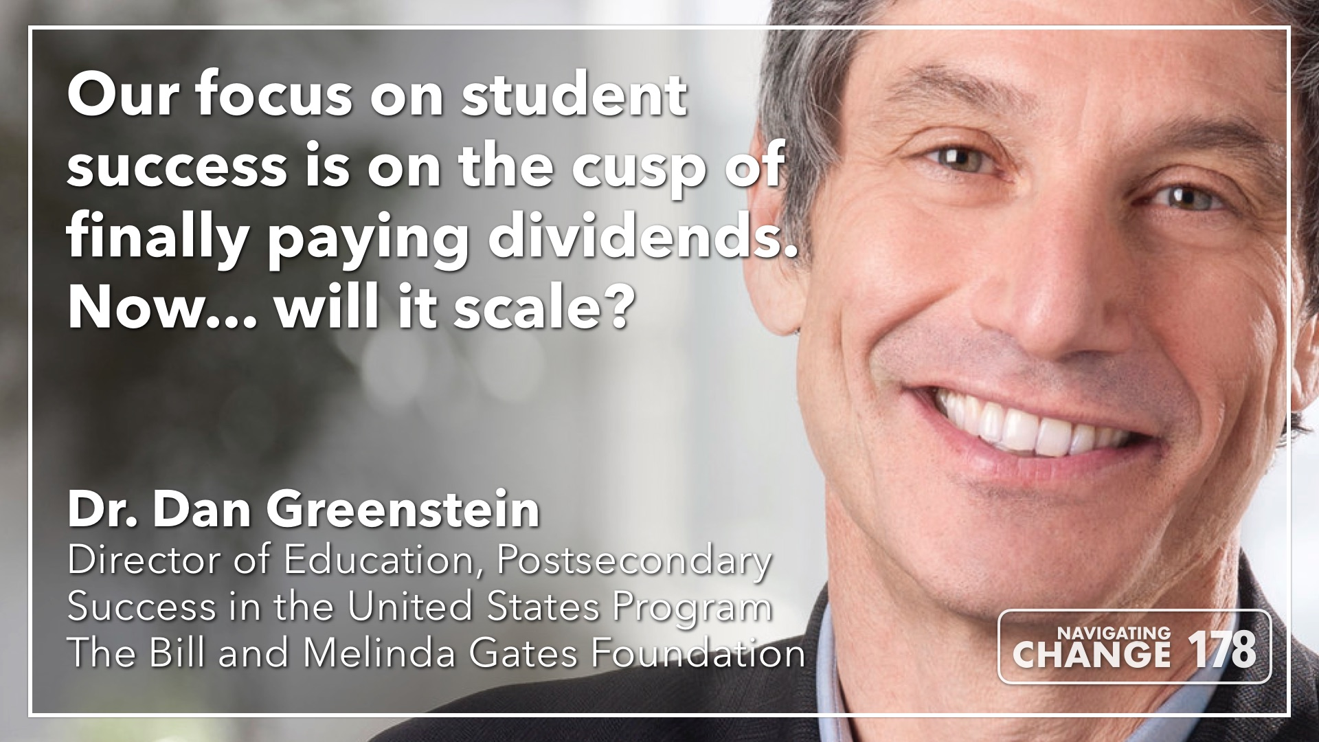 Listen to Dan Greenstein on Navigating Change: The Education Podcast