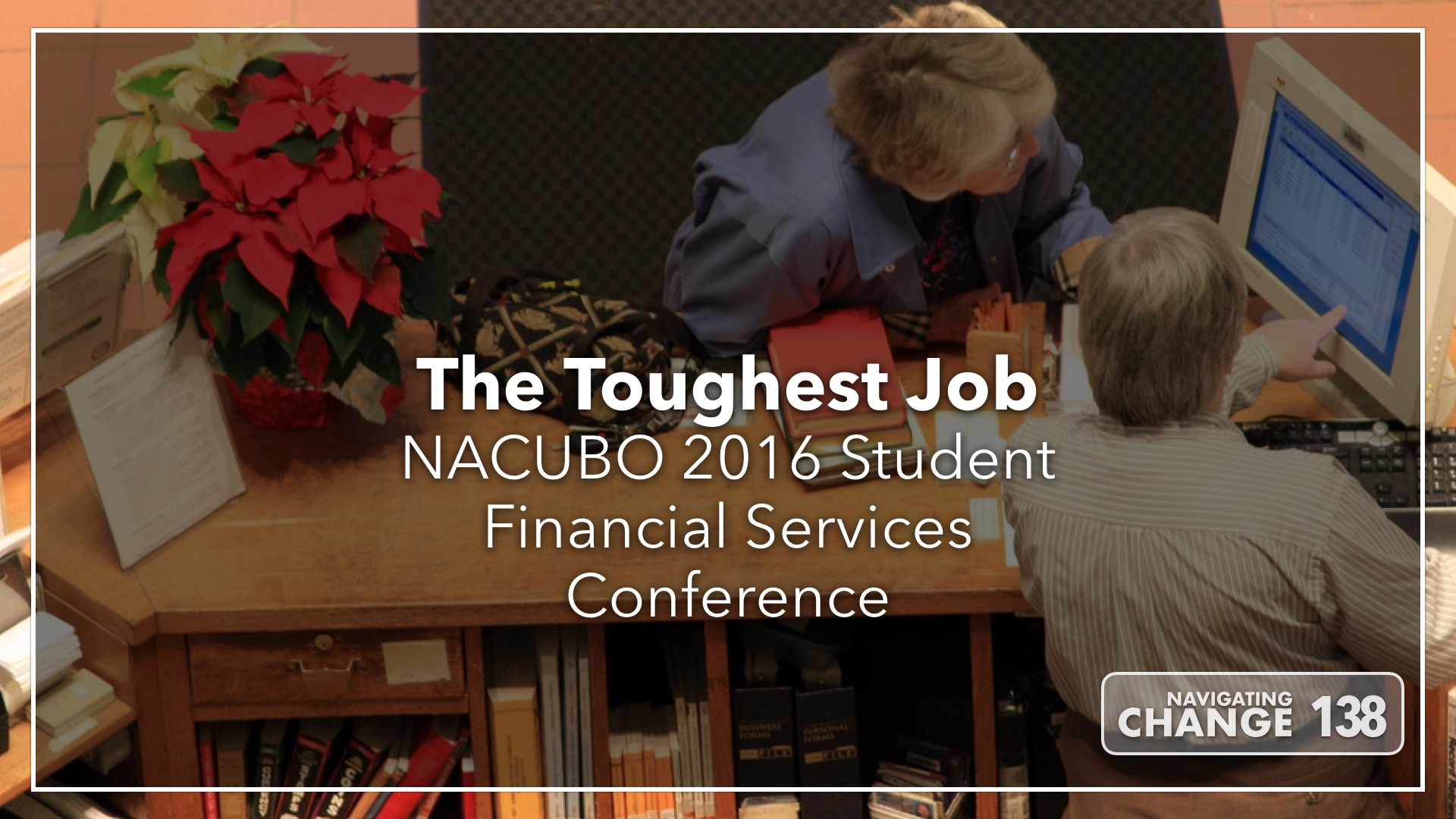 Listen to NACUBO Student Financial Services Conference on Navigating Change The Education Podcast