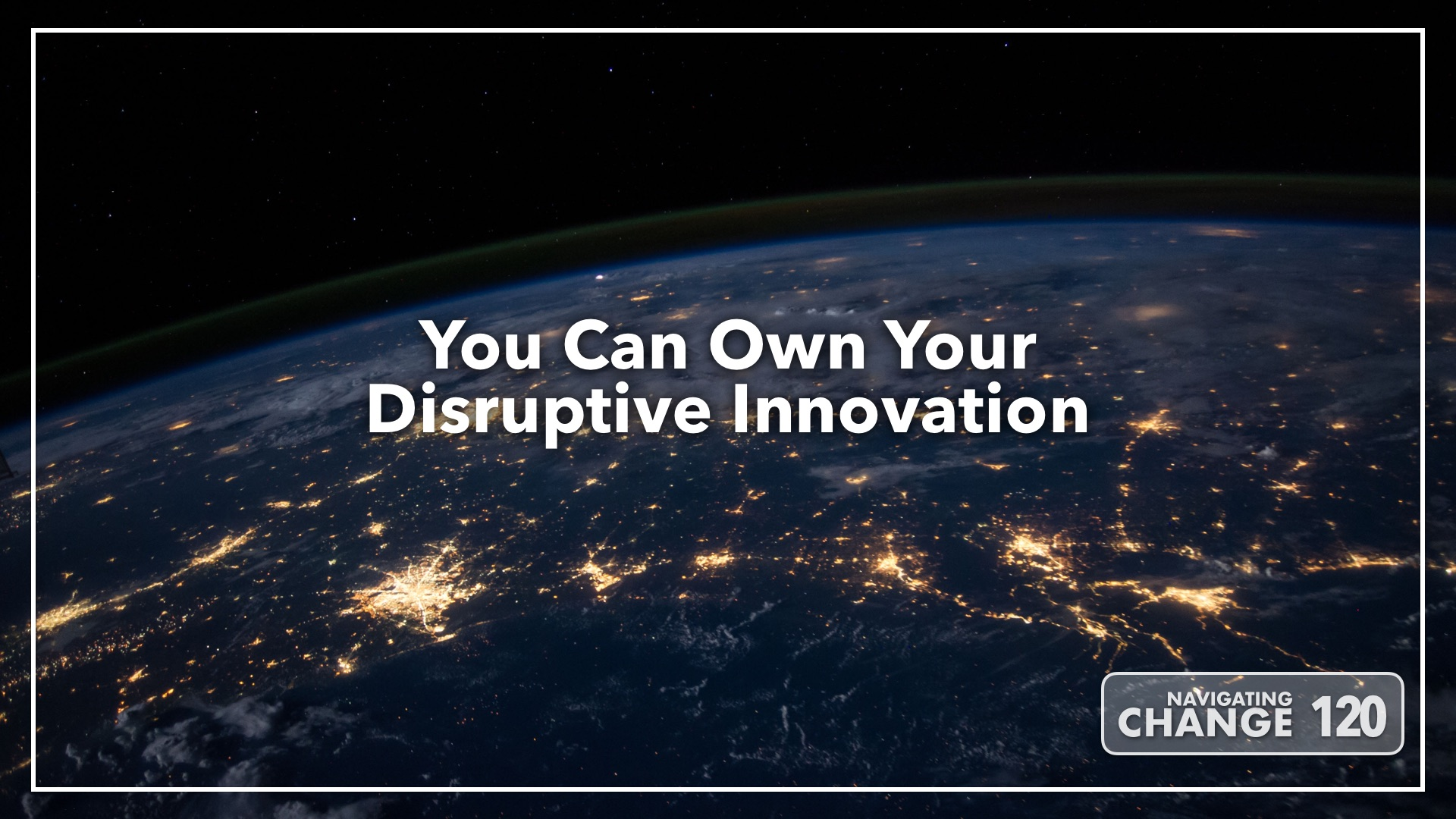 Listen to Disruptive Innovation on Navigating Change The Education Podcast