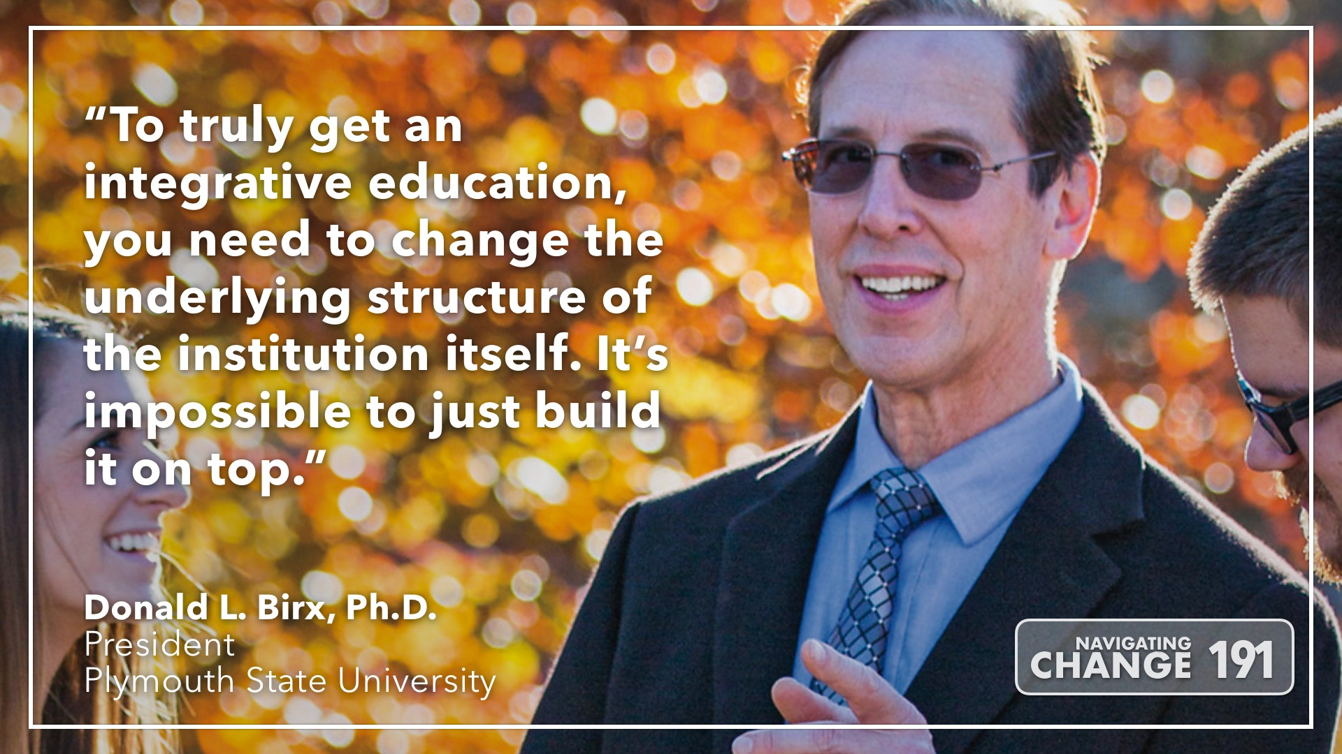 Listen to Don Birx on Navigating Change: The Education Podcast