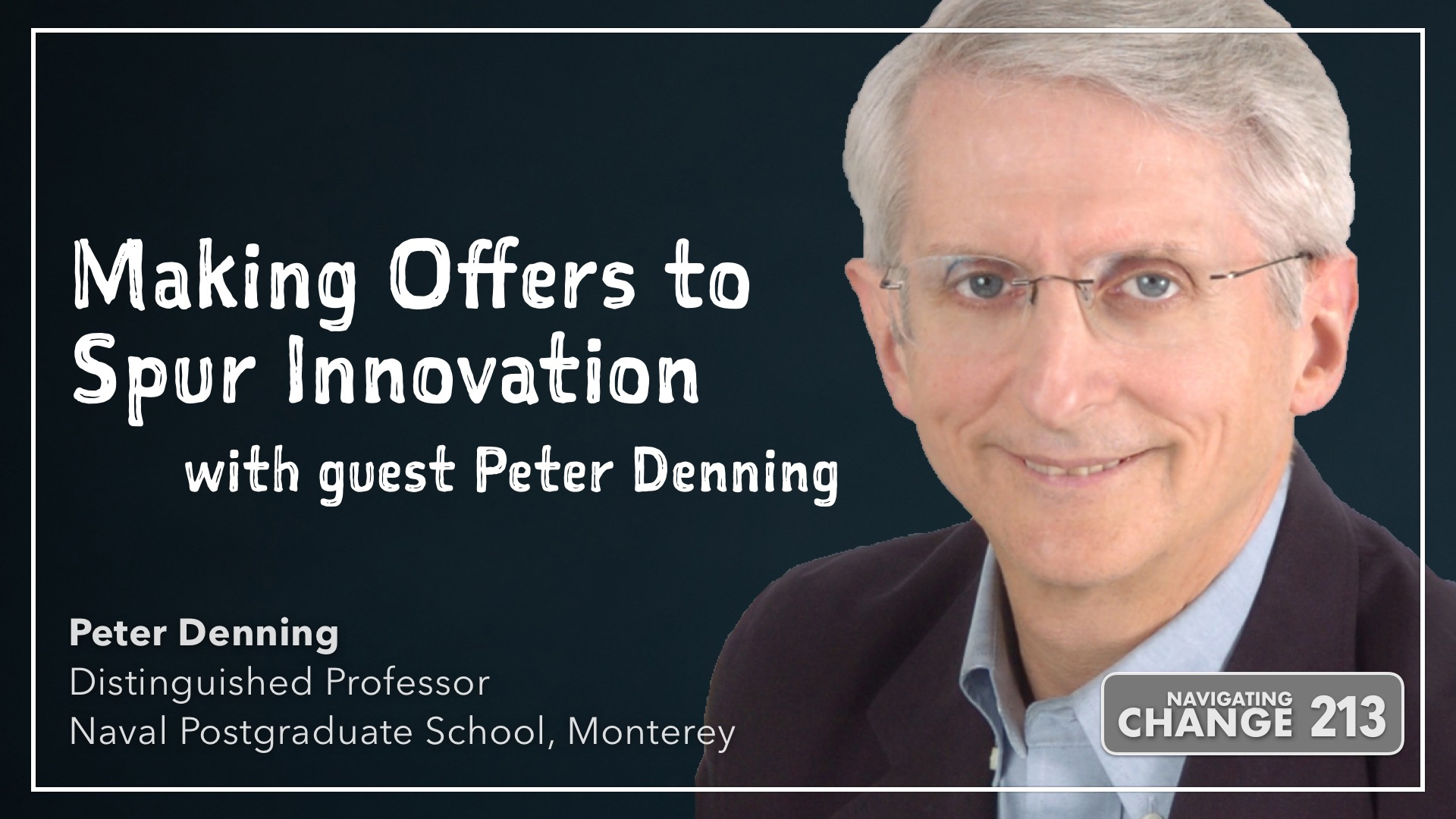 Making Offers to Spur Innovation with Peter Denning
