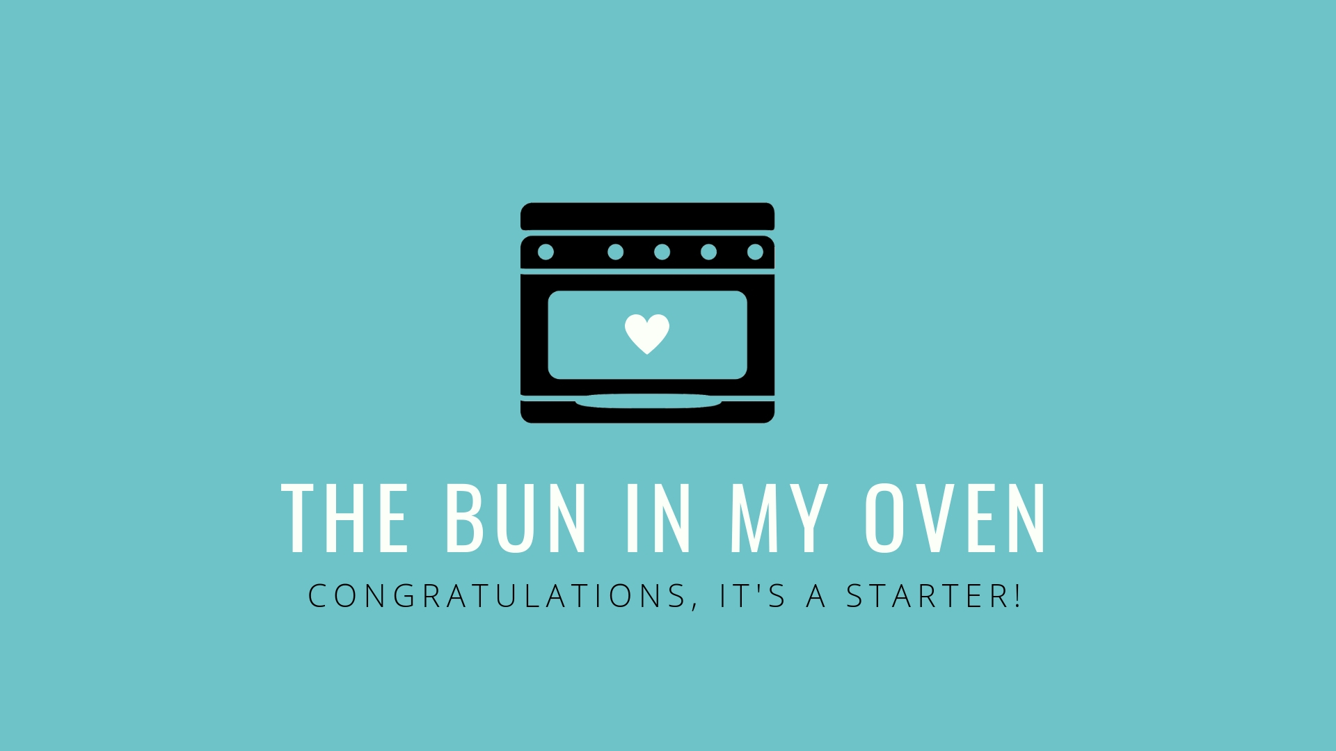 The Bun in my oven: Baking, bread, babies and single motherhood by choice