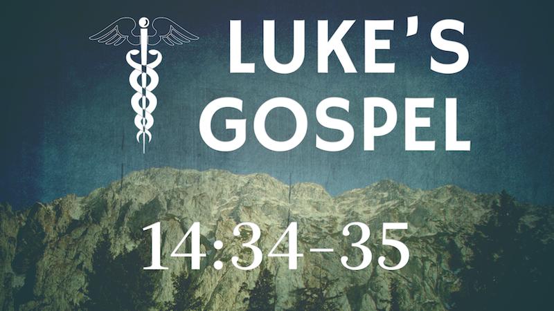 Luke 14_34-35.png