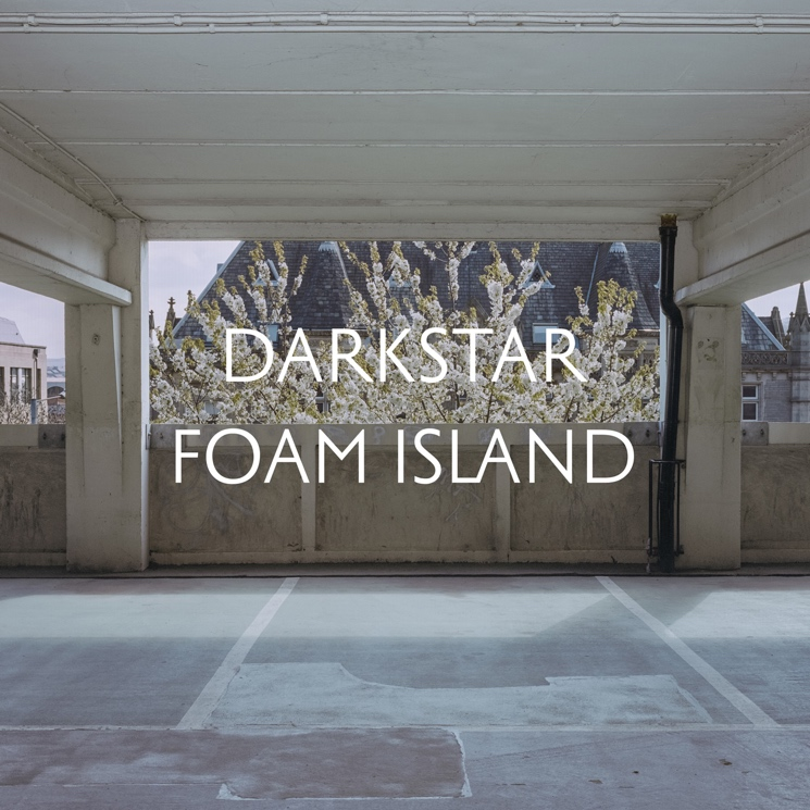 Darkstar - Foam Island