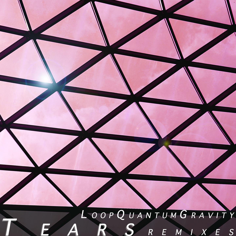 DSP007 - LQG - Tears Remixes