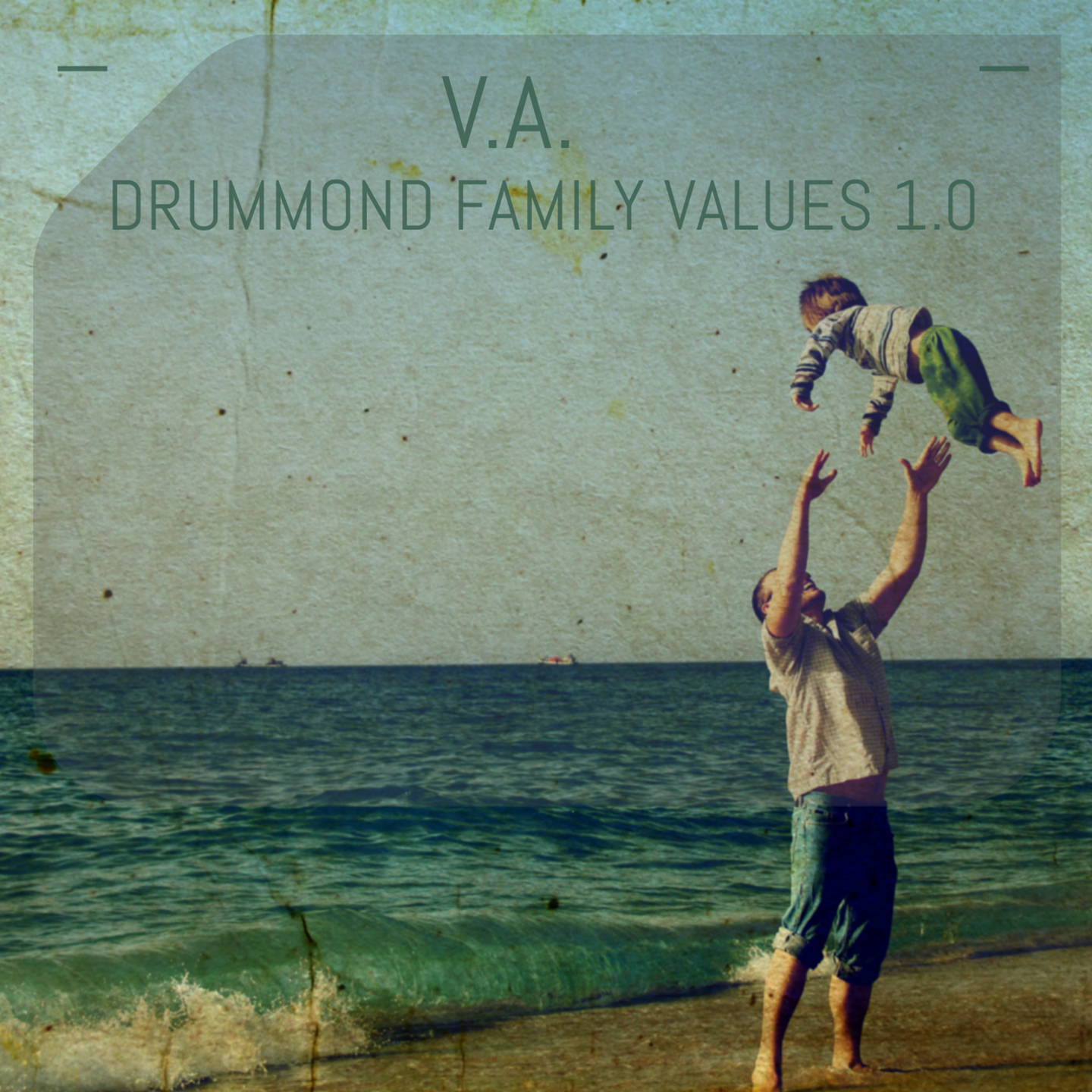 DMD021 - V.A. - Drummond Family Values 1.0