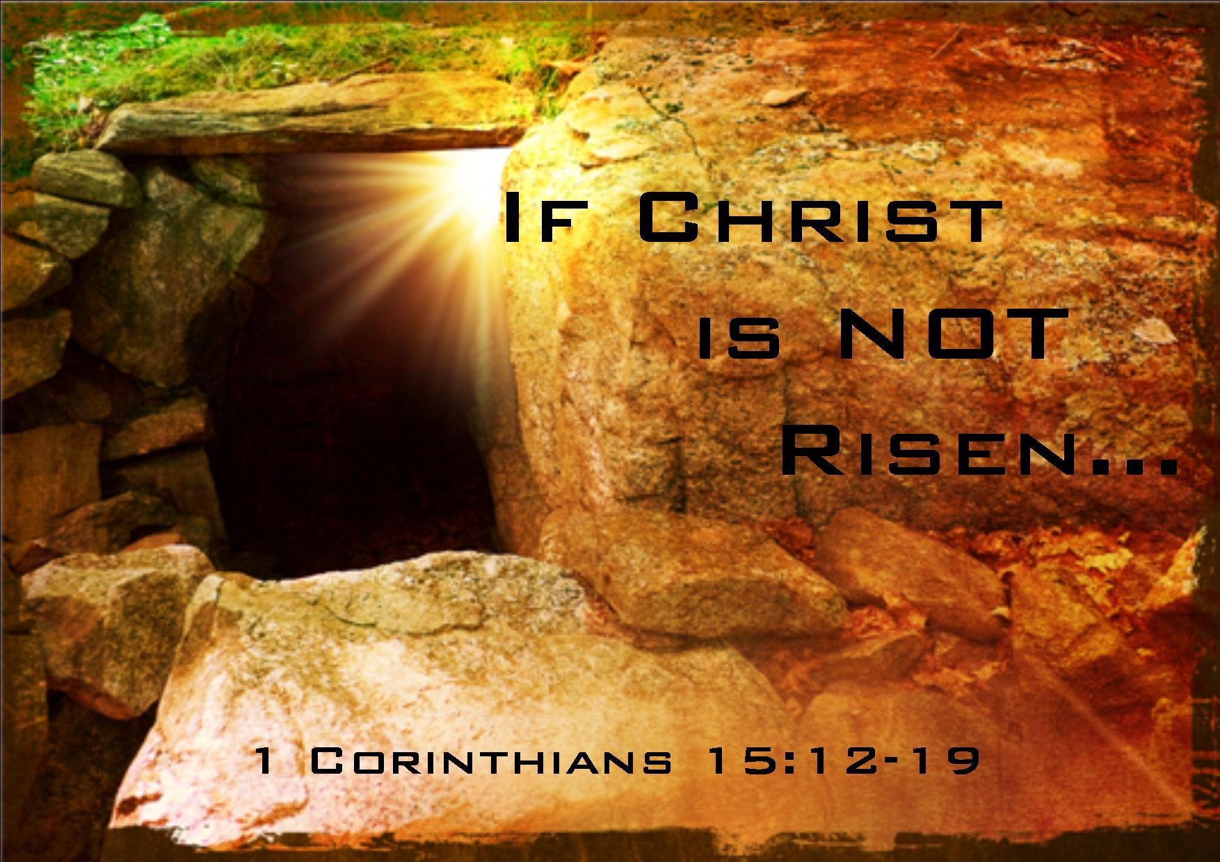 If Christ is Not Risen