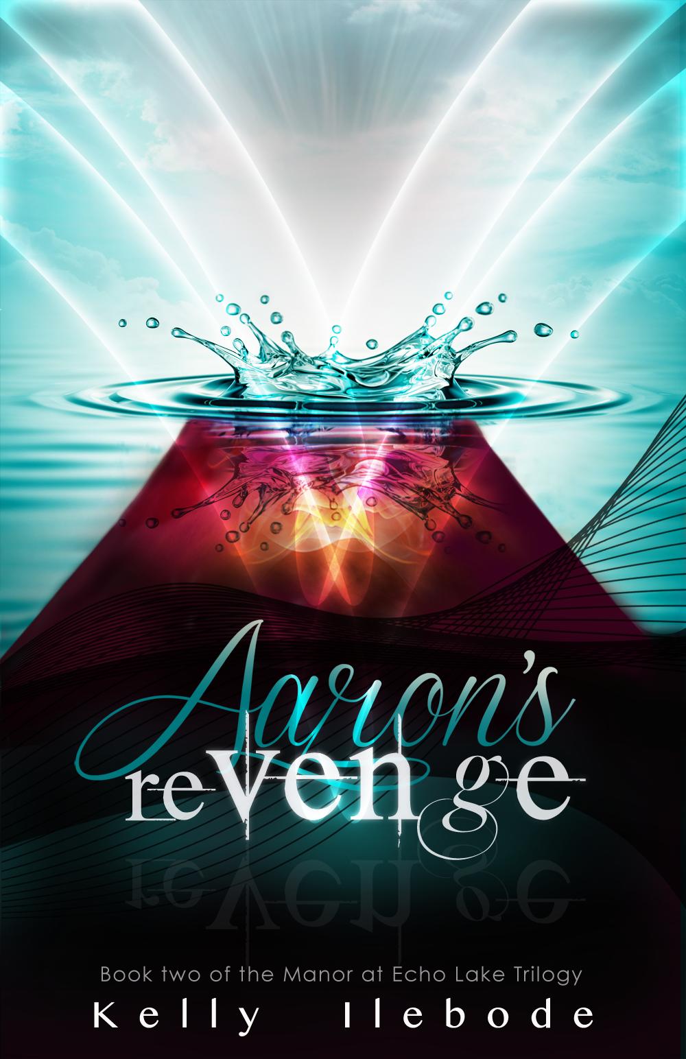Aaron's Revenge Volume 2