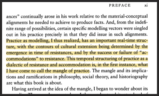 Andrew Pickering - The Mangle of Practice (xi)