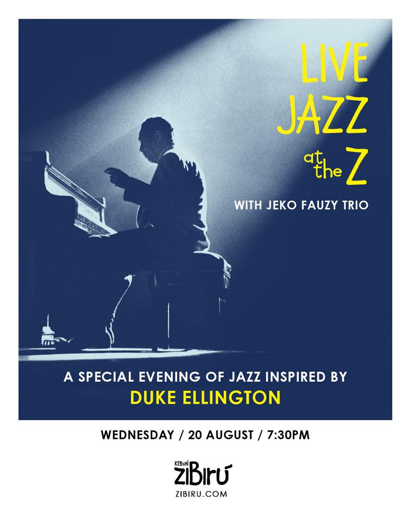 Zibiru-Restaurant-Bali_JAZZ_Jeko-Fauzy-Trio_Duke-Ellington.jpg