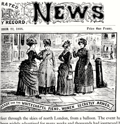 "from  The Illustrated Police News  1888. This image shows women arming themselves with pistols, knives, and clubs in order to fend off the ""Whitechapel Fiend"" -  Jack the Ripper."