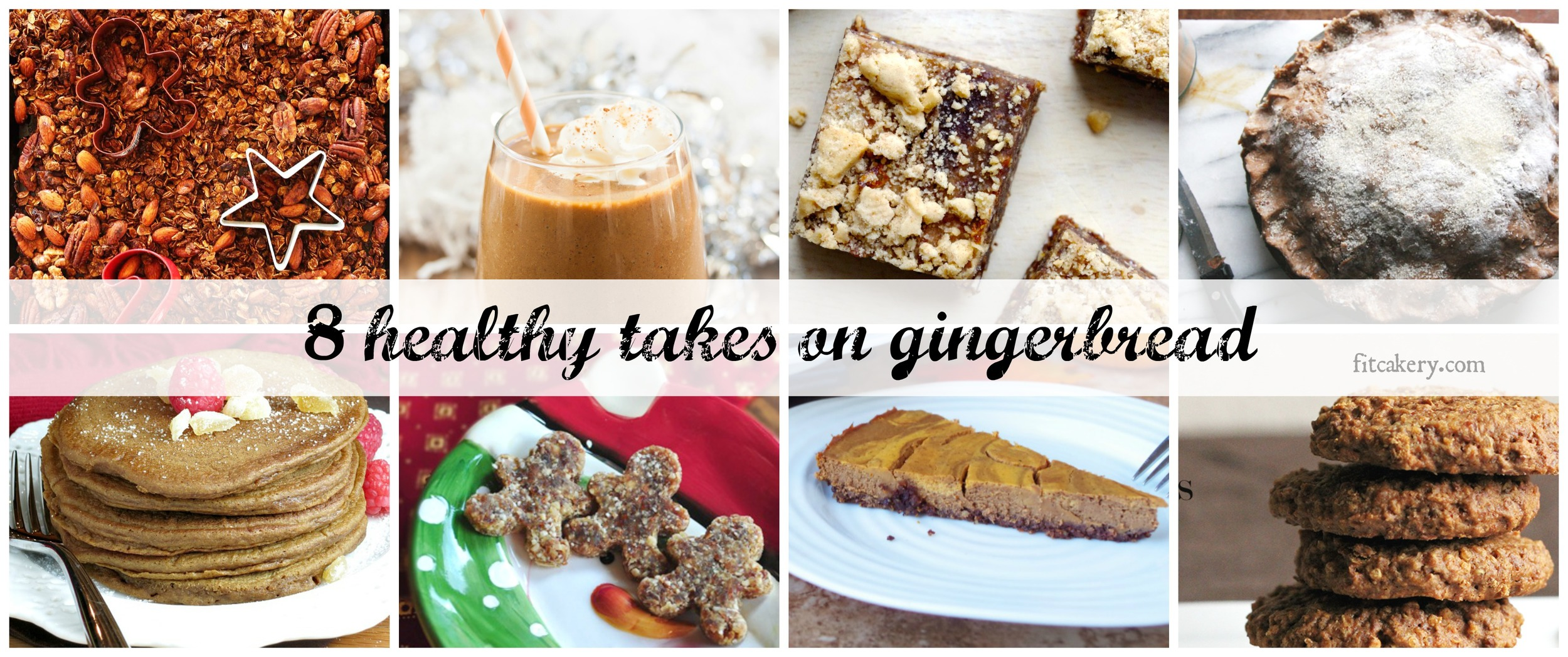 8 ways to have your gingerbread this holiday season - and all of them are good for you! #healthyholidays