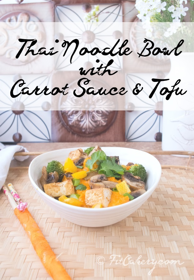 Thai Noodle Bowl with Carrot Sauce — FitCakes