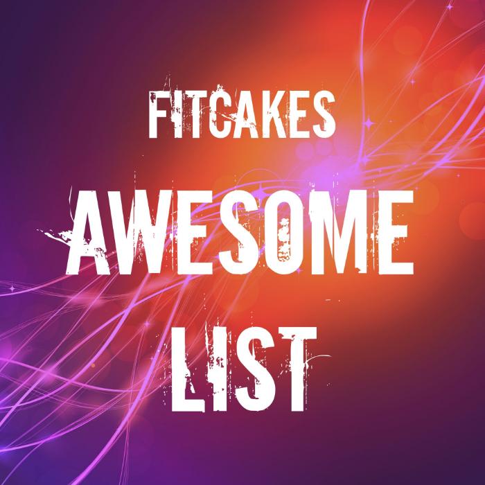 FitCakes Awesome List #3 | FitCakery.com