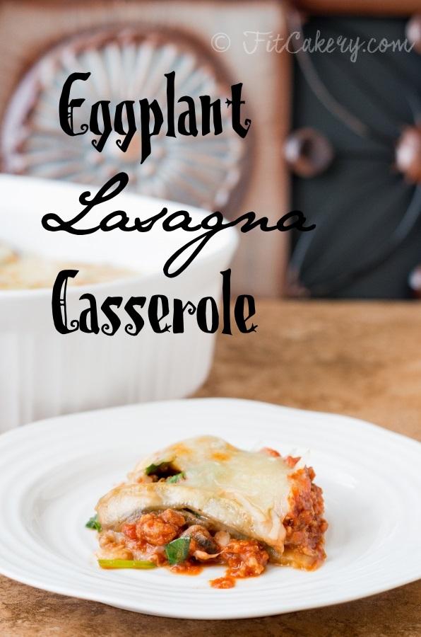 Eggplant Lasagna Casserole recipe - gluten-free and vegetarian-friendy! | FitCakery.com