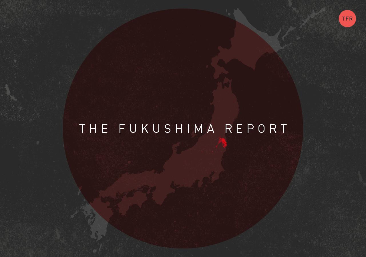 View The Fukushima Report