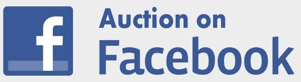 WATCH FOR OUR ONLINE AUCTION ON FACEBOOK, COMING: soon