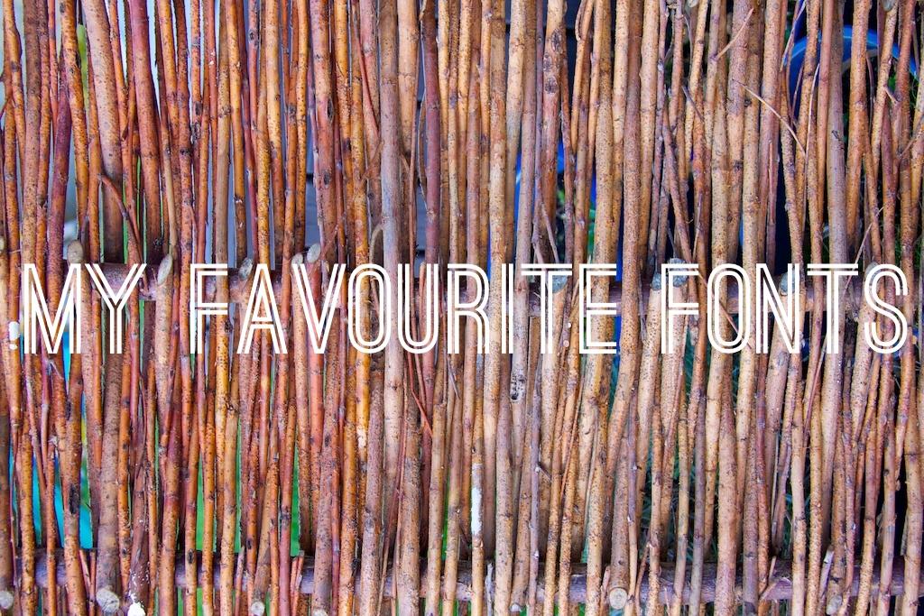 Favourite Fonts (1)