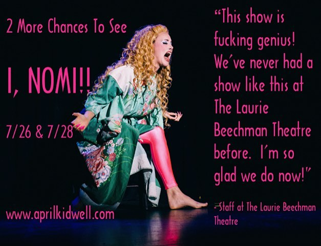 Such appreciated enthusiastic feedback from the staff at The Laurie Beechman Theatre!!!! Tickets are still on sale at www.aprilkidwell.com  These are the LAST chances to see I, NOMI in NYC this year.  There will be no extension!! SPREAD IT like an STD !!! (that hopefully you didn't know you had....) #inomishow #showgirls #nomimalone #doggychow #lauriebeechmantheatre #goddess #offbroadway