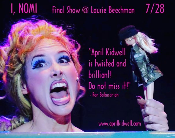Get your tix for the final performance of I, Nomi in NYC!!!! www.aprilkidwell.com  Laurie Beechman Theatre at 7pm!!! #inomishow #showgirls #nomimalone #doggychow #goddess #itonya#savedbythebell #lauriebeechmantheatre #offbroadway  fab photo by Linda Lee
