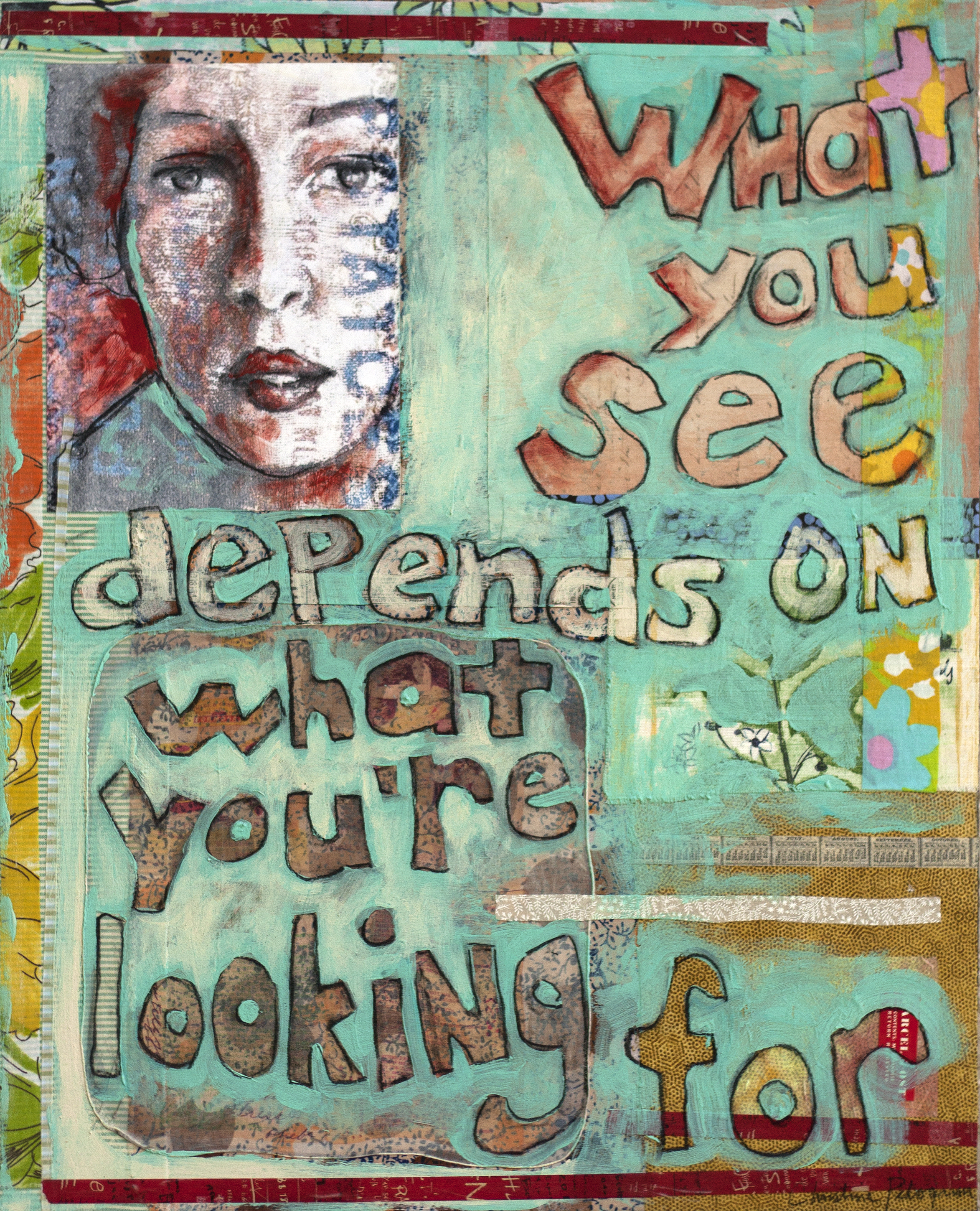 """What You See  30"""" x 24"""""""