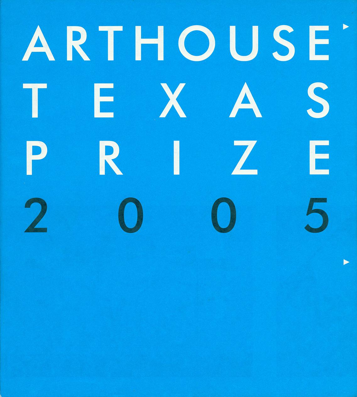 CLE_ArthouseTexasPrize_2005.jpg