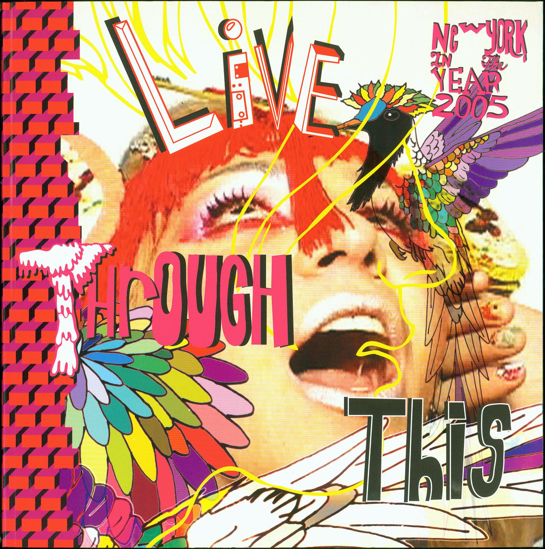 DEI_LiveThroughThis_2005.jpg
