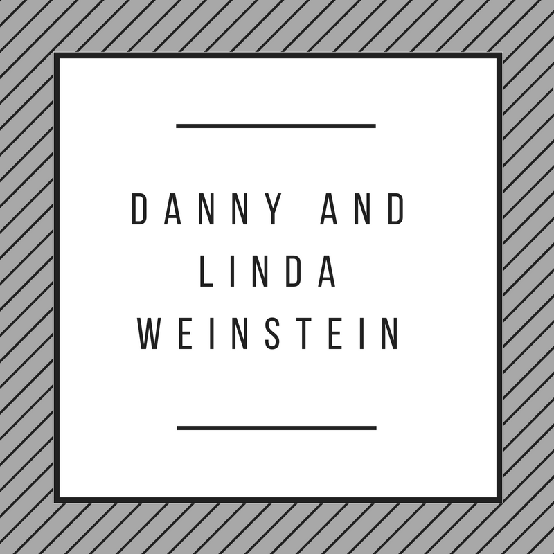 Danny and Linda Weinstein.png