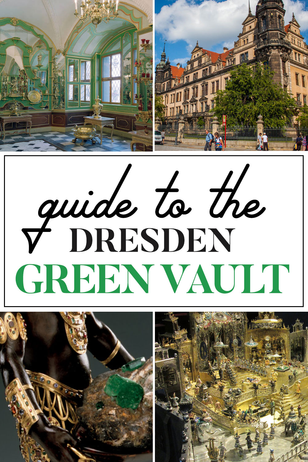 Guide to Dresden Green Vault