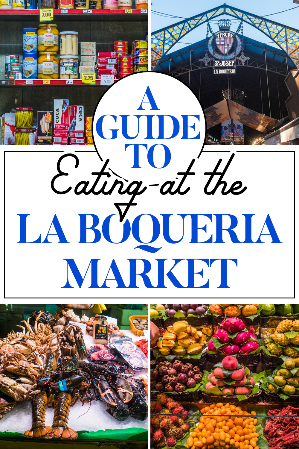 Guide to Eating at the La Boqueria Market